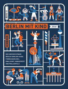 BERLIN MIT KIND 2016: Der unverzichtbare Familienguide! Mit vielen neuen und aktualisierten Adressen und Tipps von Leuten mit Kindern für Leute mit Kindern.