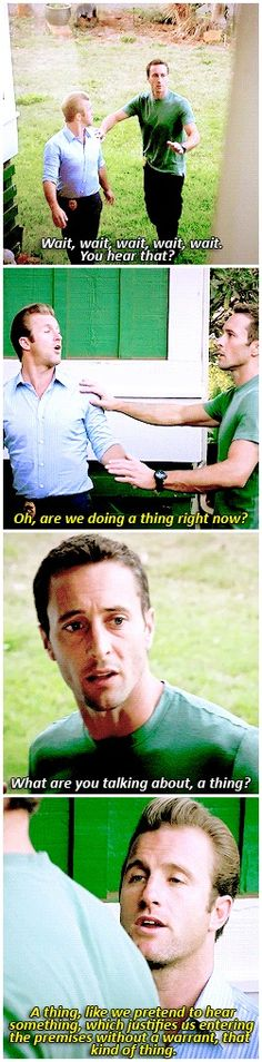 oh writers sometimes I wonder wtf you're doing and then you remember things like this scott caan alex o'loughlin # MCDANNO # 2.14