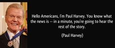 """One of Paul Harvey's best radio narrations, """"Policeman"""" Listen, share, leave a comment..."""