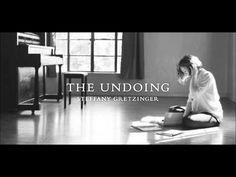 The Undoing Steffany Gretzinger - No Fear In Love - YouTube