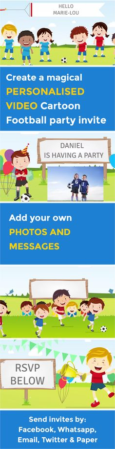 Create the perfect kids video party invitation that makes organising your party a piece of cake. Children's e-vites have never been so magical. Football Party Invitations, Online Birthday Invitations, Personalised Party Invitations, Invites, Soccer Party, Football Soccer, Kids Videos, Beautiful Children, Rsvp