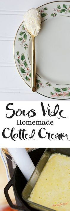 Homemade clotted cream is not out of reach in the US. Using non ultra-pasteurized heavy cream and a precision temperature you can achieve thick and creamy, delicious homemade clotted cream. This recipe is a sous vide clotted cream recipe but keep reading to learn how to make homemade clotted cream using the oven method. #sousvide #sousviderecipe #clottedcream #teatime