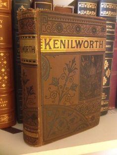 "Fab find c1880 ""Kenilworth"" Sir Walter Scott Waverly Novels Fine Gilt Victorian Binding"