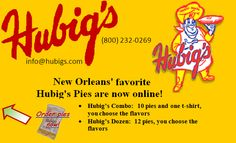 Hubig's Pies • Baked daily in the Marigny/Bywater neigborhood since 1922 using fresh, local, seasonal ingredients. Reliable. Ubiquitous.