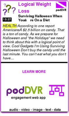 #HEALTH #PODCAST  Logical Weight Loss    Surviving Halloween When You're On a Diet    READ:  https://podDVR.COM/?c=1bb8524c-4591-51f2-7871-6d92a93c7599