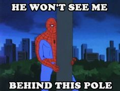 Where's spiderman?