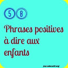Ces phrases positives qui augmentent l'estime que les enfants ont d'eux-mêmes French Teacher, Teaching French, Education Positive, Kids Education, How To Speak French, Learn French, Montessori, French Classroom, French Lessons