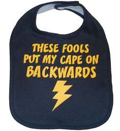 These fools put my cape on backwards infant by meandmy3boys