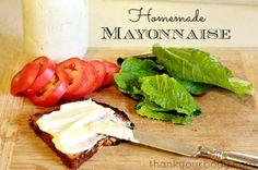 Recipe:  Homemade Mayonnaise