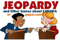 Jeopardy Games about Canada - FREE Presentations in PowerPoint format, Free Interactives and Games Free Powerpoint Presentations, Powerpoint Format, Canada For Kids, Government Of Canada, Global Village, Social Studies Resources, All Schools, School Lessons, Ottawa
