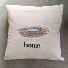 HOME NEST pillow cover. One of a kind by Leo's Dry Goods, illustrations in thread, free motion embroidery, robins egg Free Motion Embroidery, Dry Goods, Make Design, Cotton Canvas, Pillow Covers, Robins Egg, Throw Pillows, Nest, Illustrations