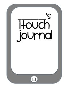 Use the iTouch as part of The Daily Five - iRead, iWrite, iListen... Love the journal pages for book reviews!!