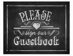 Printable Wedding Chalkboard Guestbook sign - 8x10 OR 11x14 - instant download digital file - DIY - Rustic Collection