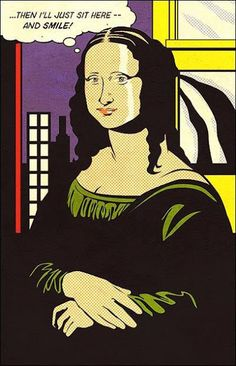 ML Funny // Visitar da vinci Gioconda o Mona Lisa en versión de Roy Lichtenstein Roy Lichtenstein, Comic Kunst, Comic Art, Comic Books, Jasper Johns, Arte Pop, Jackson Pollock, Andy Warhol, Le Sourire De Mona Lisa