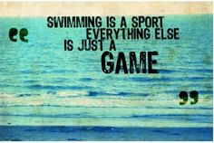 Swimming quote