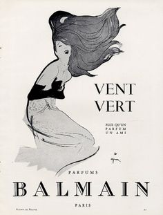 Pierre Balmain (Perfumes) 1962 Vent Vert René Gruau The scent Ian Fleming describes Vesper wearing.