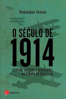 DOMINIQUE VENNER - O SÉCULO DE 1914