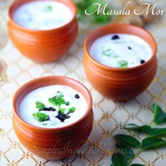 Spiced Buttermilk (Chaas, Mattha, Sambharam,Masala Moru):  A spiced up buttermilk to cool down your body. Try the recipe @ http://simpleindianrecipes.com/Home/Masala-Buttermilk.aspx