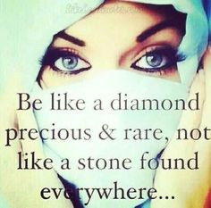 Be like a Diamond; precious & rare, not like a stone found everywhere...️LO