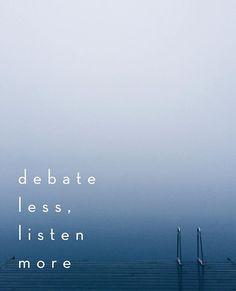Today\'s challenge: listen before you speak #beconscious #bekind