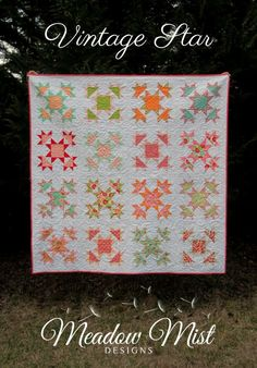Vintage Star printed quilt pattern a layer by MeadowMistDesigns Sampler Quilts, Star Quilts, Quilting Projects, Quilting Designs, Quilting Ideas, Vintage Star, Layer Cake Quilts, Cute Quilts, Baby Quilts