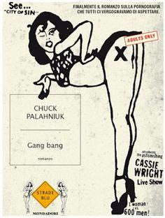 Chuck Palahniuk - Gang Bang