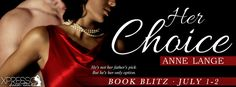 Her Choice (Family Ties #1) by Anne Lange - Blog Tour, Excerpt & #Giveaway #Adult, #Romance, #Suspense