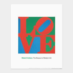 Love, by Robert Indiana, 1967: Perfect for Valentine's   Day and'or Indy fans! @Rebecca Silbermann. Giclee reproduction on archival paper. From $25. #Illustration #Love #Indiana_Love