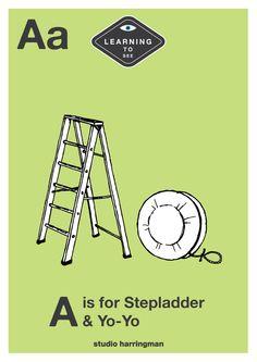 Aa - A is for Stepladder and Yo-Yo  lol ... hahahhaa ... hmmmmmm