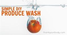 2 Easy All Natural DIY Vegetable Wash Recipes