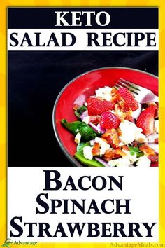 Bacon, Spinach and Strawberry Salad - Keto Low Carb Salad Recipes - Salat Dairy Free Keto Recipes, Salad Recipes Low Carb, Dressing For Fruit Salad, Salad Dressing Recipes, Ketogenic Salads, Ketogenic Diet, Sugar Free Bacon, Keto Fruit, Spinach