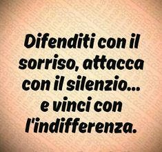 Jokes Quotes, Wise Quotes, Motivational Quotes, Italian Quotes, Book Markers, Never Give Up, Motto, Sentences, Karma