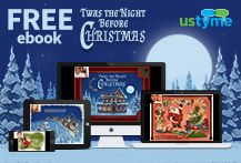 Get a free copy of 'Twas the Night Before Christmas' courtesy of ustyme! Visit: http://ustyme.com/bookgift.html