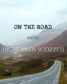 Scozia on the road - immergersi nella magia km dopo km Inverness, Outlander, Scotland, Places To Visit, Travel Ideas, Travelling, Spaces, Edinburgh, Destiny
