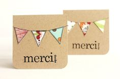 Thank You Cards, Merci, Assorted Kraft Bunting, Hand Stamped, 3x3 Inch Heavy Card Stock - Set of 6 Cards by mooseart on Etsy https://www.etsy.com/listing/82087799/thank-you-cards-merci-assorted-kraft