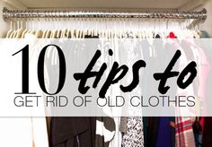 when to get rid of clothes When To Get Rid of Clothes: A 10 Step Guide To Parting With Old Pieces