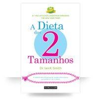 A Dieta dos 2 Tamanhos