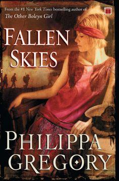 Philippa Gregory - Fallen Skies / #awordfromJoJo #HistoricalFiction #PhilippaGregory