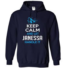 Keep Calm and Let JANESSA ✅ Handle ItBuy it now before they are closed. - GUARANTEED - Designed and Printed in the - Not available in any stores. Click Add to Card to insert quatityJANESSA