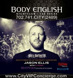 Jason Ellis Hosts Rocktober SX After Party Friday October 17th at Body English Las Vegas Nightclub. Contact 702.741.2489 City VIP Concierge for Table and Bottle Service, Tickets and Las Vegas VIP Nightclubs Services. #BodyEnglishLasVegas #VegasNightclubs #LasVegasNightclubs #VegasVIPService #LasVegasVIPService #VegasBottleService #LasVegasBottleService #CityVIPConcierge CALL OR CLICK TO BOOK http://www.cityvipconcierge.com/las-vegas-nightlife.html