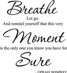 Amazon.com: Breathe, let go. And remind yourself that this very moment is the on... - http://naik.biz/amazon-com-breathe-let-go-and-remind-yourself-that-this-very-moment-is-the-on/