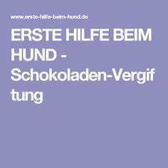ERSTE HILFE BEIM HUND - Schokoladen-Vergiftung