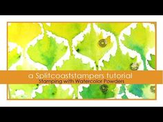 Stamping with Watercolor Powders - YouTube