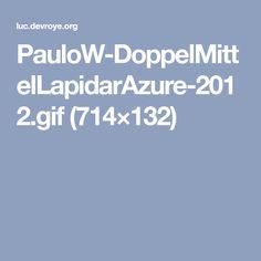 PauloW-DoppelMittelLapidarAzure-2012.gif (714×132) H Monogram