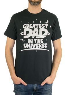 Father s Day Gift Greatest Dad In The Universe T-shirt Daddy Dad Parent New Baby  Gift Grandpa Astronomy Space Geek Nerd Mens Tshirt clothing on Etsy 71aa70d92
