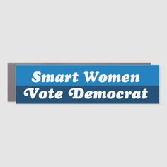 Smart Women Vote Democrat Bumper Car Magnet #Politics Biden Harris, Joe Biden Hilarious, Joe Biden 2020 #joebiden #joebidenmemes #KamalaHarris, back to school, aesthetic wallpaper, y2k fashion How To Remove, How To Apply, Smart Women, Car Magnets, Kamala Harris, Joe Biden, Bumper Stickers, Keep It Cleaner, Back To School