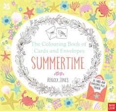 National Trust: The Colouring Book of Cards and Envelopes - Summertime | Nosy Crow