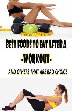 BEST FOODS TO EAT AFTER A WORKOUT AND OTHERS THAT ARE BAD CHOICE – Medi Idea