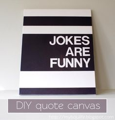 DIY Home Decor Wall Art: DIY Quote Canvas
