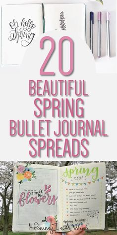 20 Beautiful Spring Bullet Journal Spreads - Bullet Journal Ideas for Spring, Bullet Journal Layouts to stay organized this spring
